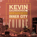Future (feat. Inner City)/Kevin Saunderson