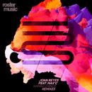 Wanna Dance (feat. Max'C) (Remixes)/Joan Reyes