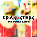 My First Love/Cranksters