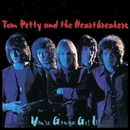 You're Gonna Get it/Tom Petty & The Heart Breakers