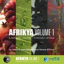 Afrikya Volume 1: A Musical Journey Through Africa/Donna D'Cruz & Marcus Samuelsson