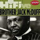 Rhino Hi-Five: Brother Jack McDuff/Brother Jack McDuff