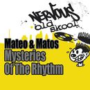 Mysteries Of The Rhythm/Mateo & Matos & Wozniak
