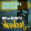 Obey feat. MC Dirty B/Bryan Dalton & Aldair Silva