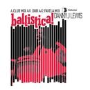 Ballistica/Danny J Lewis