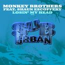 Losin' My Head/Monkey Brothers feat. Shaun Escoffery