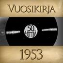 Vuosikirja 1953 - 50 hittiä/Vuosikirja