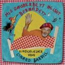 Mis Zauberbett heisst Bernadett/Linard Bardill