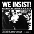 We Insist! Max Roach's Freedom Now Suite/Max Roach