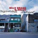 Mermaid Avenue/Billy Bragg & Wilco