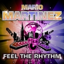 Feel the Rhythm/Mario Martinez