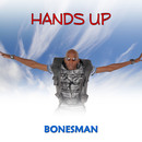 Hands Up/Bonesman