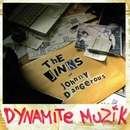 Dynamite Muzik/The Jinks featuring Johnny Dangerous