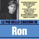 Le più belle canzoni di Ron/Ron