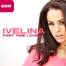 Part Time Lover/Ivelina