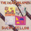 Bucky Fellini/The Dead Milkmen