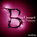 Loose Pressure/Ben Champell