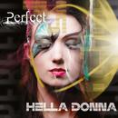 Perfect/Hella Donna