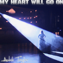 My Heart Will Go On [3D Club Mixes]/Adele Taylor