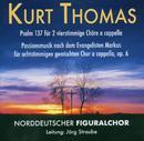 Kurt Thomas: Passionsmusik/Norddeutscher Figuralchor, Joerg Straube