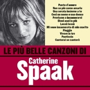 Le più belle canzoni di Catherine Spaak/Catherine Spaak