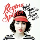 What We Saw From The Cheap Seats/regina spektor