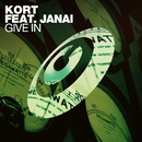 Give In (feat. Janai)/KORT