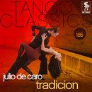 Tradicion/Julio de Caro