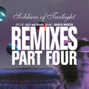 Remixes Part Four/Soldiers Of Twilight