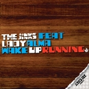 Wake Up Running/The Jinks featuring Lady Alma