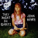 John Henry/They Might Be Giants
