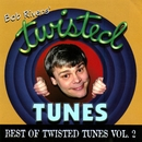 Best Of Twisted Tunes, Vol. 2/Bob Rivers