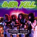 Taking Over/Overkill