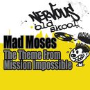 The Theme From Mission Impossible/Mad Moses