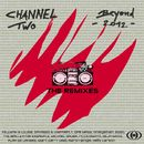 Beyond 2012 (The Remixes)/Channel Two
