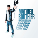 Before You Go (feat. Gilles Luka)/Mathieu Bouthier