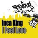 I Feel Love/Inca Kings