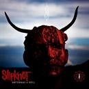 Antennas To Hell/Slipknot