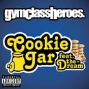 Cookie Jar/Gym Class Heroes