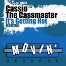 Getting Hot/Cassio The Cassmaster