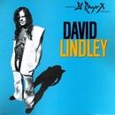 El Rayo-X/David Lindley