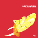 Lovely Flight/Didier Sinclair