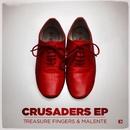 Crusaders EP/Treasure Fingers & Malente