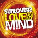 Love On My Mind/Sunloverz