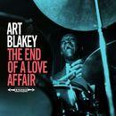 The End of a Love Affair/Art Blakey
