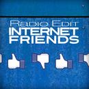 Internet Friends/Radio Edit
