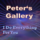 I Do Everything for You/Peter's Gallery