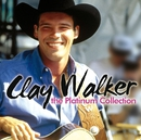 The Platinum Collection/Clay Walker