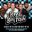 A Best Of Us For The Rest Of Us - Bigger Better Deluxe Digital Version/Reel Big Fish