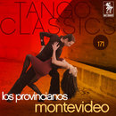 Tango Classics 171: Montevideo/Los Provincianos